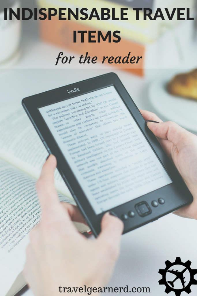 Don't leave these items at home if you are an avid reader!